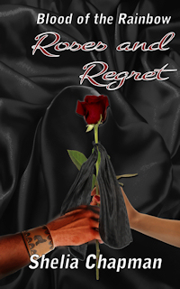 Roses and Regret - Book 2 of Blood of the Rainbow prequel series