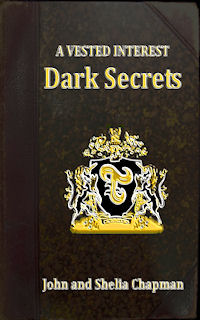 Dark Secrets - Book 2 of A Vested Interest series
