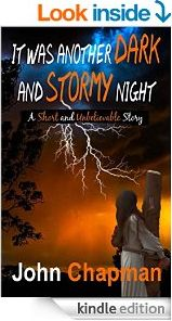 It was another dark and stormy night - Short story