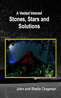 Stones, Stars and Solutions - Book 4 of A Vested Interest series